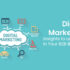 Digital Marketing Insights to Leverage in Your B2B Business