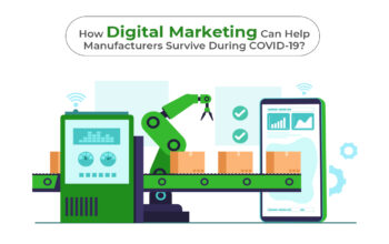 How Digital Marketing Can Help Manufacturers Survive During COVID-19?